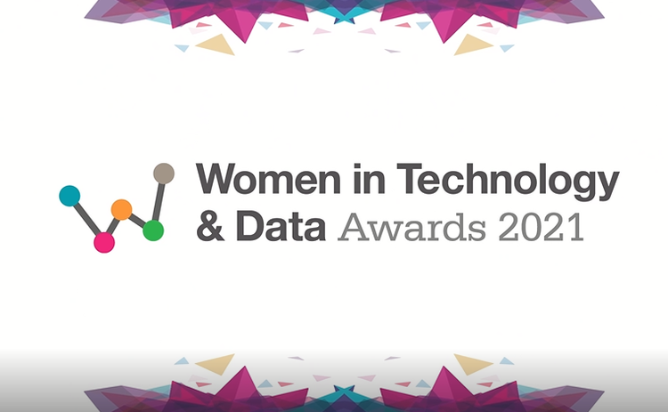Women in Technology and Data Awards 2021